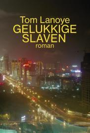 Gelukkige slaven (2013)