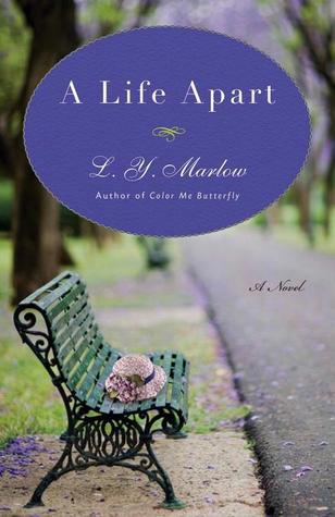 reading with mamawolfe: A Life Apart by L. Y. Marlow
