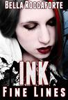 INK: Fine Lines (Ink, #1)