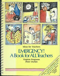 Emergency! A Book for ALL Teachers  by  Virginia Ferguson
