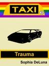 Taxi - Trauma (Book 3)