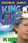 Erasmus James, King of Kid's Paradise (ZAPP, #2)