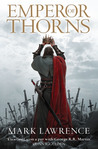 Emperor of Thorns by Mark  Lawrence