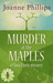 Murder at the Maples by Joanne Phillips