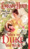 When the Duke Was Wicked (Scandalous Gentlemen of St. James, #1)