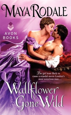 Bad Boys & Wallflowers, tome 2: Wallflower Gone Wild de Maya Rodale 18052972