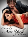 Carmen's New York Climax (Carmen's New York, #1)
