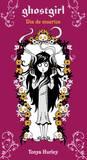 Día de muertos (Ghostgirl, #3.6)
