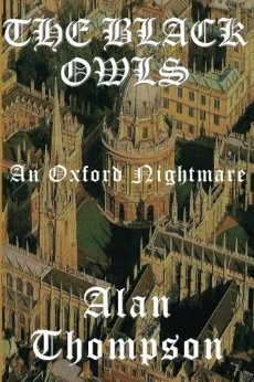 The Black Owls: An Oxford Nightmare