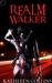 Realm Walker (Realm Walker,...