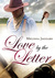Love by the Letter by Melissa Jagears