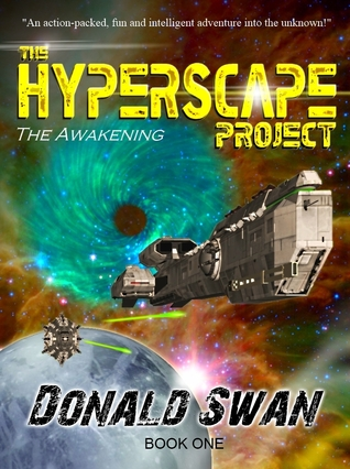 The Awakening (The Hyperscape Project #1) - Donald Swan