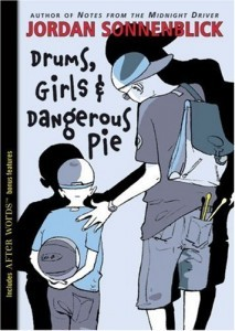 Drums, Girls, & Dangerous Pie by Jordan Sonneblick