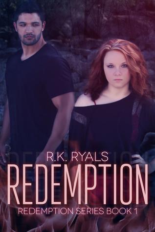 Redemption (Redemption, #1)  - R.K. Ryals