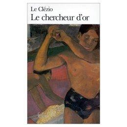 Le Chercheur DOr  by  Jean-Marie G. Le Clézio