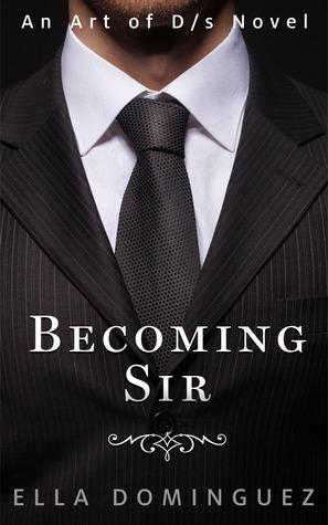 Becoming Sir (2014) by Ella Dominguez