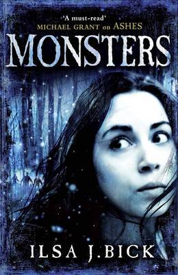 Monsters (Ashes Trilogy, #3)  - Ilsa J. Bick