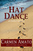 Hat Dance (Emilia Cruz Mysteries, #2) by Carmen Amato