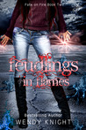 Feudlings in Flames (Fate on Fire, #2)