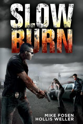 Slow Burn: A Zombie Novel Part One