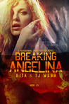 Breaking Angelina by Rita Webb