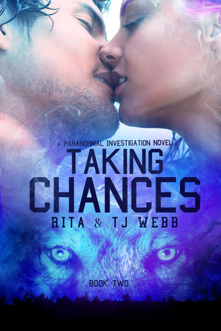 Taking Chances (Paranormal Investigations, #2)