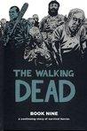 The Walking Dead, Book Nine (The Walking Dead #97-108)