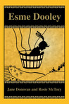 Esme Dooley by Jane  Donovan