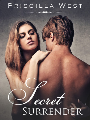 Secret Surrender by Priscilla West