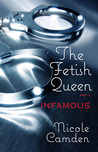 The Fetish Queen, Part Two by Nicole Camden