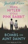 When Hitler Stole Pink Rabbit / Bombs on Aunt Dainty