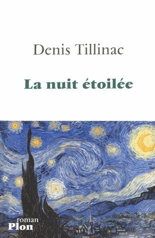 La Nuit étoilée Denis Tillinac