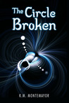 The Circle Broken (Book 2)