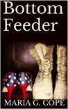 Bottom Feeder (Bottom Feeder, #1)