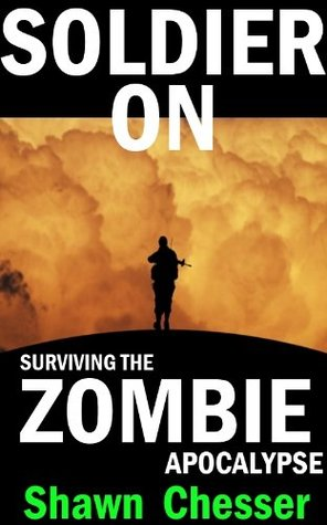 Surviving the Zombie Apocalypse Volume 2 - Shawn Chesser