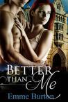 Better Than Me (Better Than, #1)