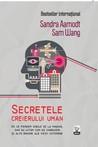 Secretele creierului uman. De ce pierdem cheile de la masina, dar nu uitam cum sa conducem si alte enigme ale vietii cotidiene