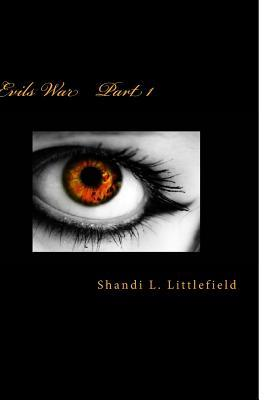 Evils War  by  Shandi Lynn Littlefield
