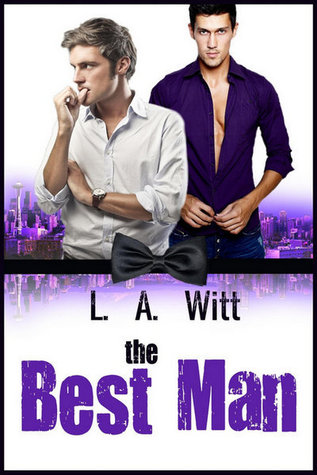 Book Review: The Best Man (Wilde's #1) by L.A. Witt