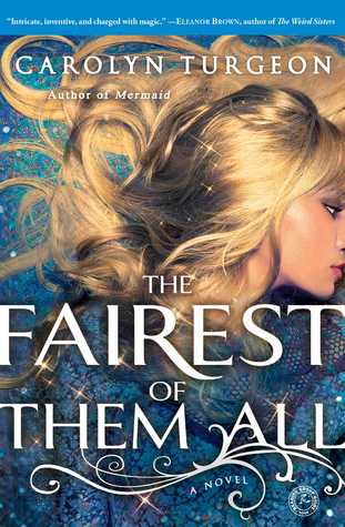 https://www.goodreads.com/book/show/16130641-the-fairest-of-them-all