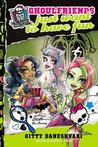 Ghoulfriends Just Want to Have Fun (Ghoulfriends, #2)