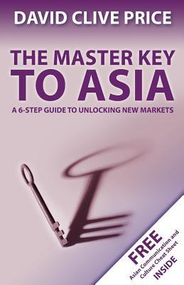The Master Key to Asia by David Clive Price