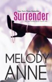Surrender (Surrender, #1) by Melody Anne