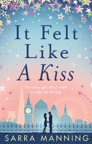 It Felt Like A Kiss - Sarra Manning epub download and pdf download