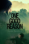 One Good Reason