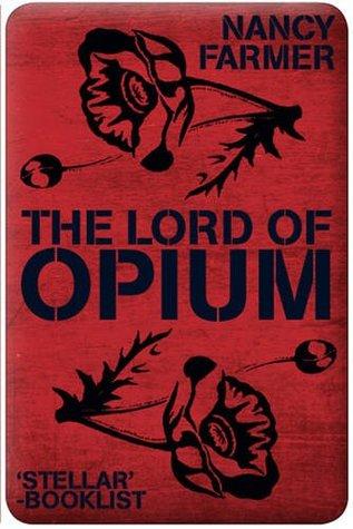 The Lord of Opium (Matteo Alacran #2)