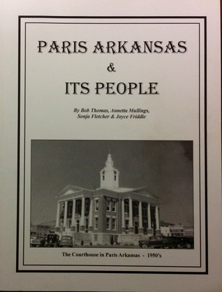 Paris Arkansas & Its People Bob Thomas