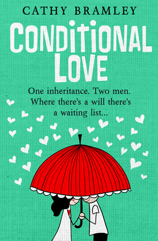 Conditional Love (2013) by Cathy Bramley