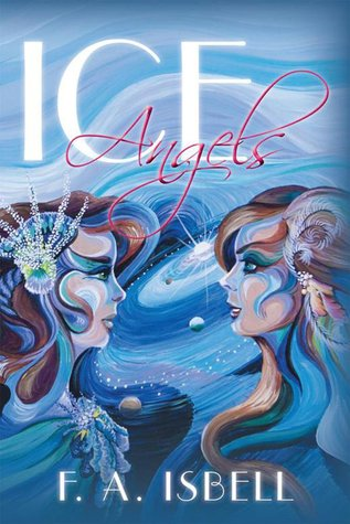 Ice Angels F.A. Isbell