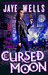 Cursed Moon (The Prospero's War, #2) by Jaye Wells
